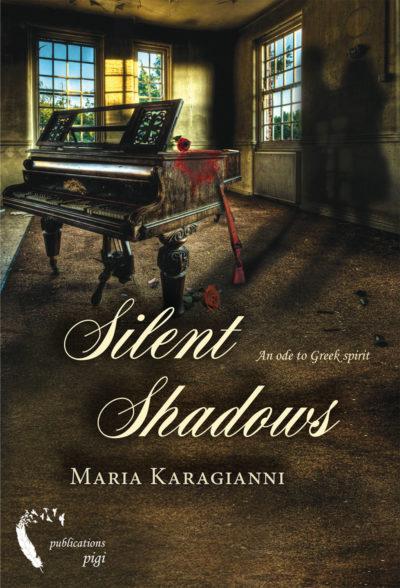 Silent Shadows, Maria Karagianni, Pigi Publications - www.pigi.gr